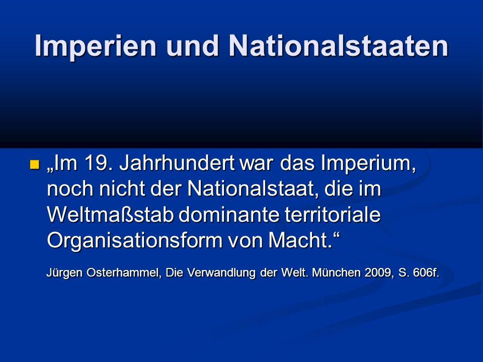 """Imperien und Nationalstaaten """"Im 19."""