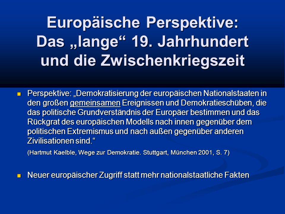 """Europäische Perspektive: Das """"lange 19."""