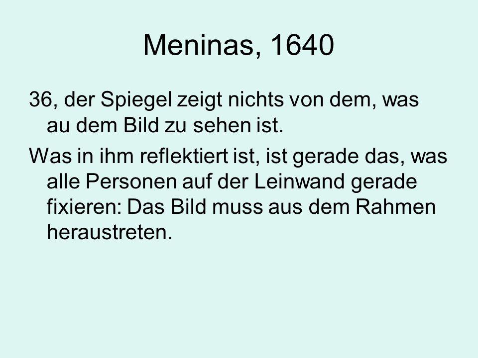 Meninas, 1640 36, der Spiegel zeigt nichts von dem, was au dem Bild zu sehen ist.