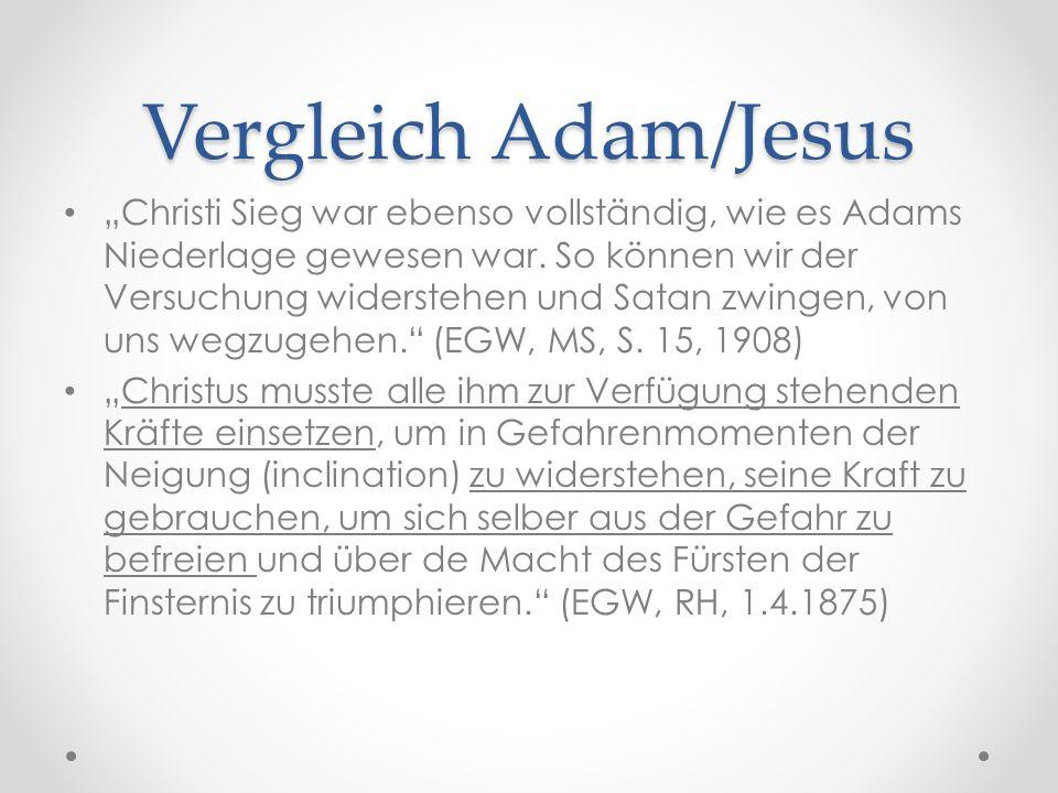 """Vergleich Adam/Jesus """"Christi Sieg war ebenso vollständig, wie es Adams Niederlage gewesen war."""