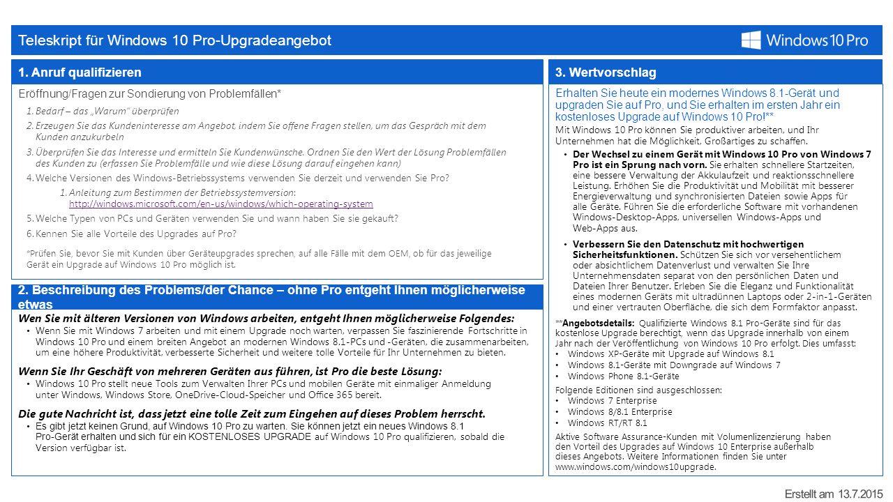 Teleskript für Windows 10 Pro-Upgradeangebot 1. Anruf qualifizieren ...