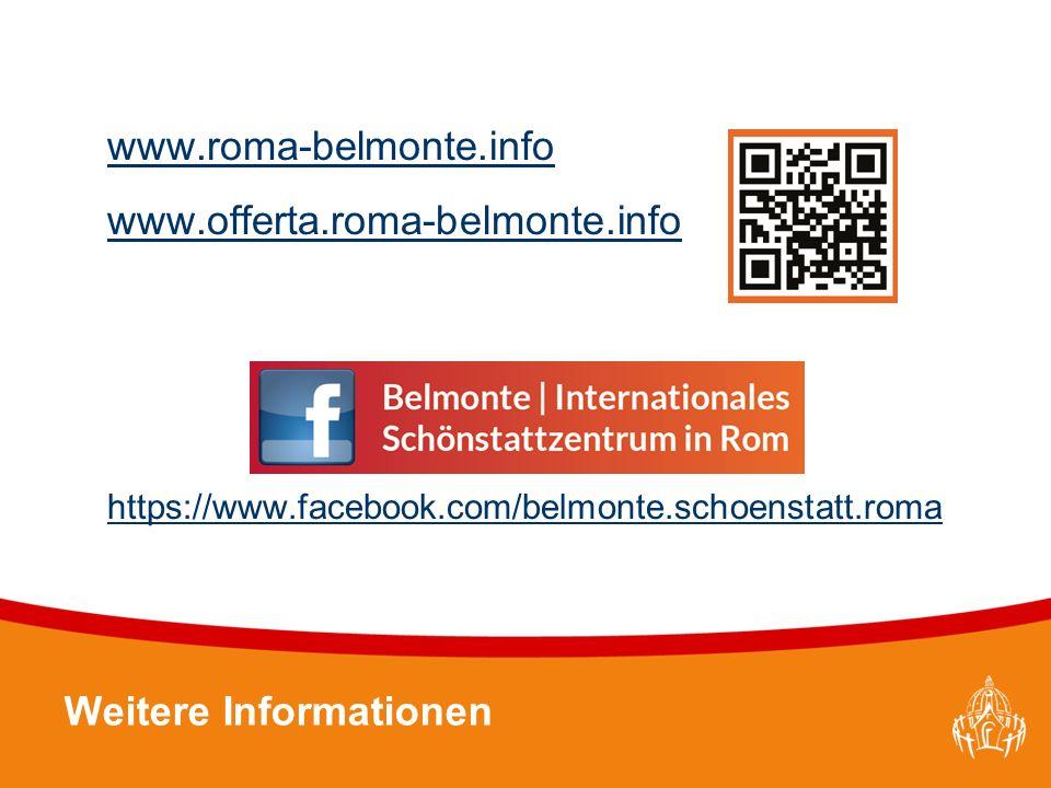 Textmasterformate durch Klicken bearbeiten 50 www.roma-belmonte.info www.offerta.roma-belmonte.info https://www.facebook.com/belmonte.schoenstatt.roma Weitere Informationen