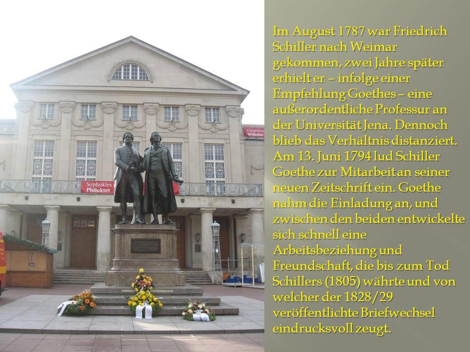 Im August 1787 war Friedrich Schiller nach Weimar gekommen, zwei Jahre später erhielt er – infolge einer Empfehlung Goethes – eine außerordentliche Professur an der Universität Jena.