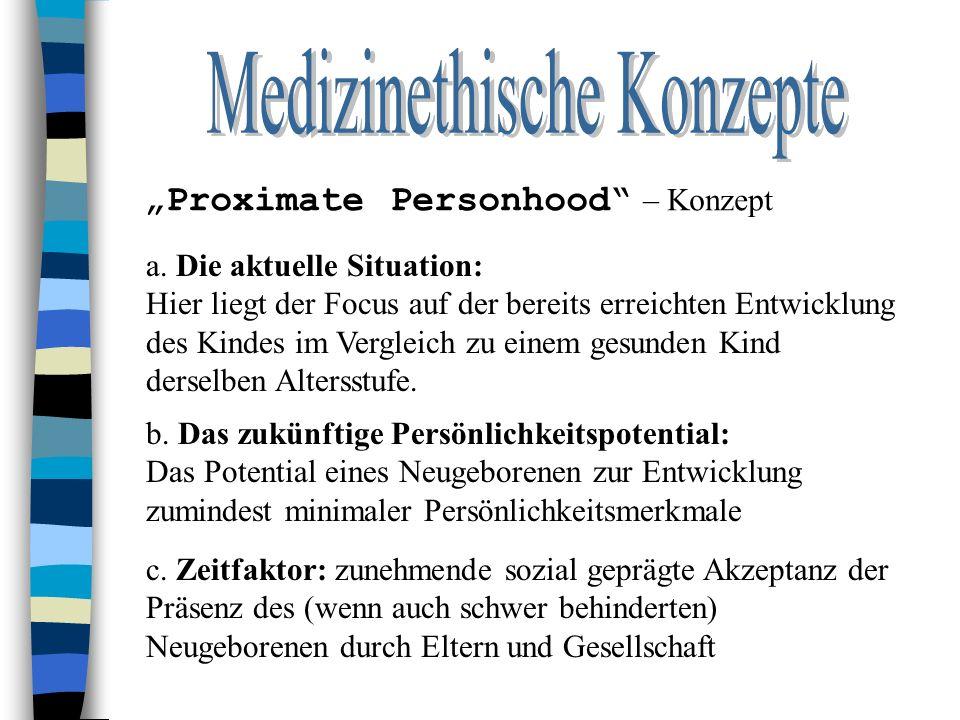 """Proximate Personhood – Konzept a."