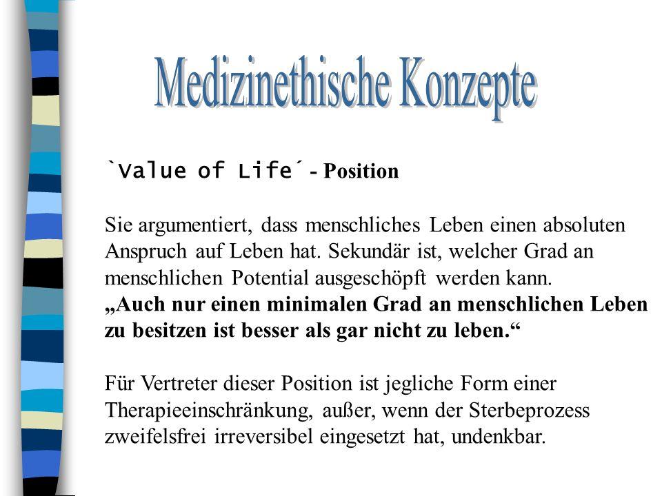 `Value of Life´ - Position Sie argumentiert, dass menschliches Leben einen absoluten Anspruch auf Leben hat.