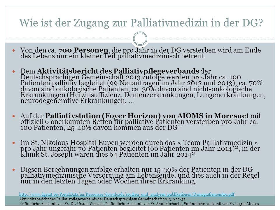 Wie ist der Zugang zur Palliativmedizin in der DG.