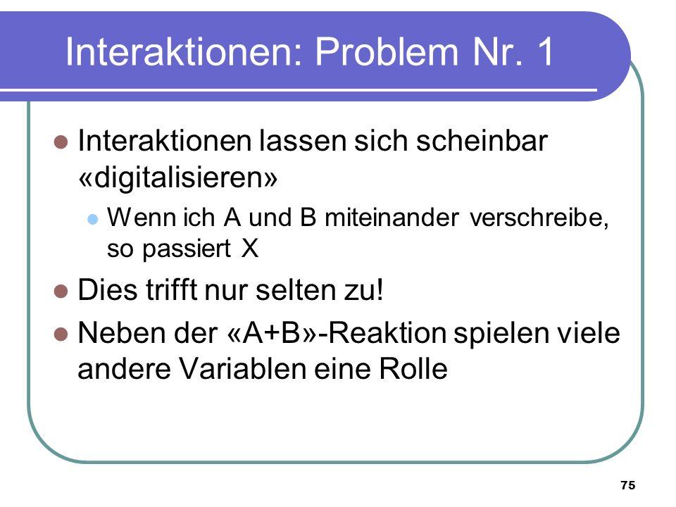 75 Interaktionen: Problem Nr.