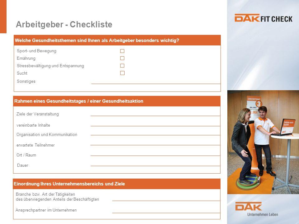 Arbeitgeber - Checkliste Einordnung Ihres Unternehmensbereichs und Ziele Branche bzw.