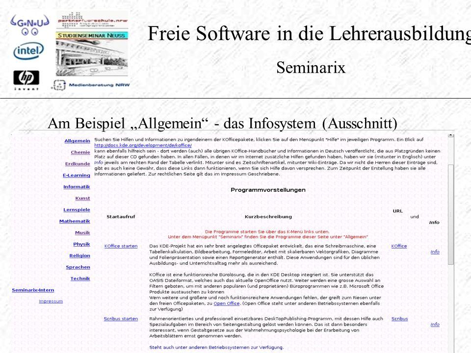 """Freie Software in die Lehrerausbildung Seminarix Am Beispiel """"Allgemein - das Infosystem (Ausschnitt)"""