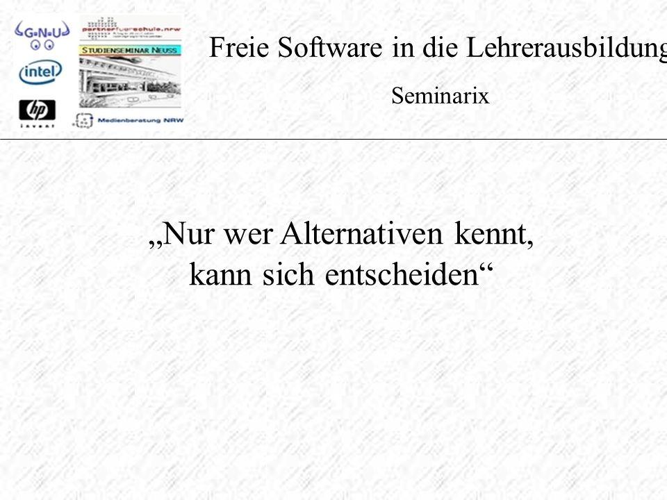 """Freie Software in die Lehrerausbildung Seminarix """"Nur wer Alternativen kennt, kann sich entscheiden"""