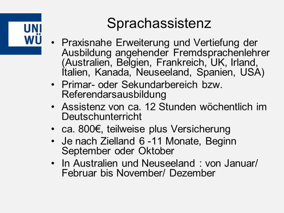 Sprachassistenz Praxisnahe Erweiterung und Vertiefung der Ausbildung angehender Fremdsprachenlehrer (Australien, Belgien, Frankreich, UK, Irland, Italien, Kanada, Neuseeland, Spanien, USA) Primar- oder Sekundarbereich bzw.