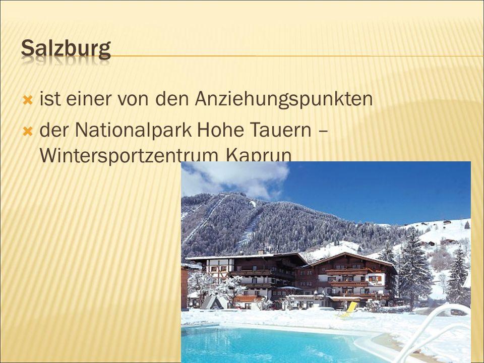  ist einer von den Anziehungspunkten  der Nationalpark Hohe Tauern – Wintersportzentrum Kaprun