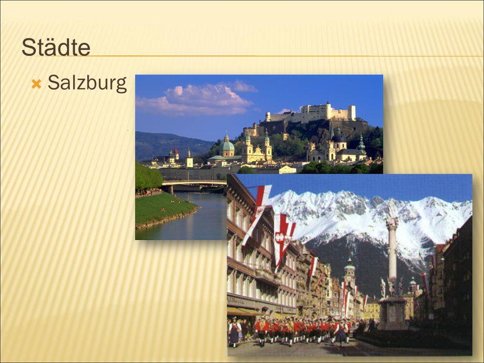 Städte  Salzburg  Innsbruck