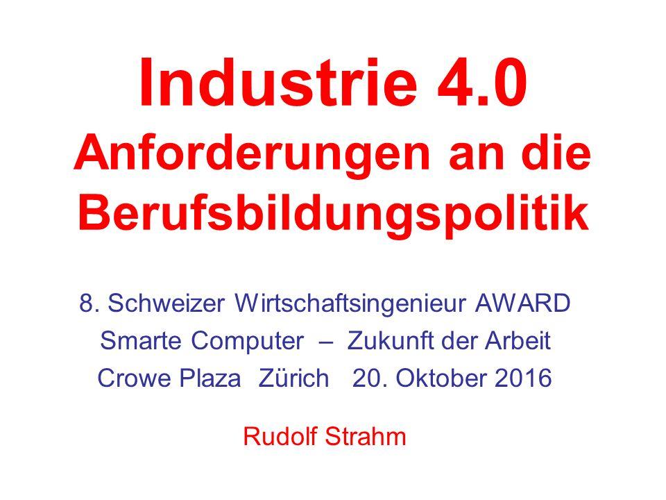 Industrie 4.0 Anforderungen an die Berufsbildungspolitik 8.