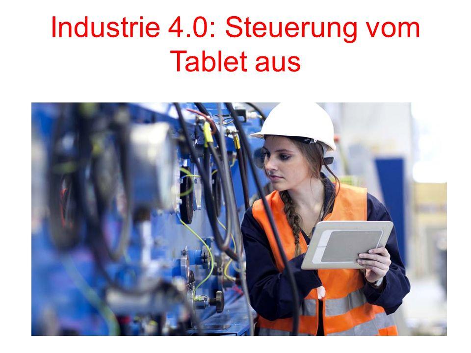 Industrie 4.0: Steuerung vom Tablet aus