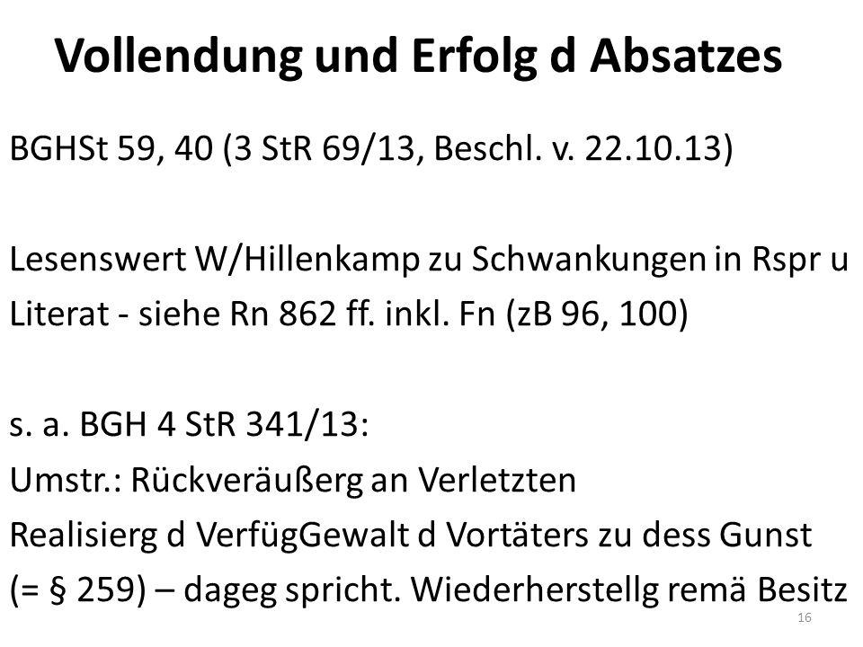 Vollendung und Erfolg d Absatzes BGHSt 59, 40 (3 StR 69/13, Beschl.