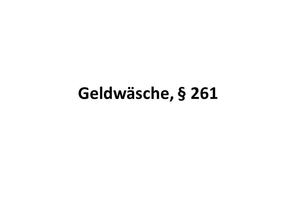 Geldwäsche, § 261