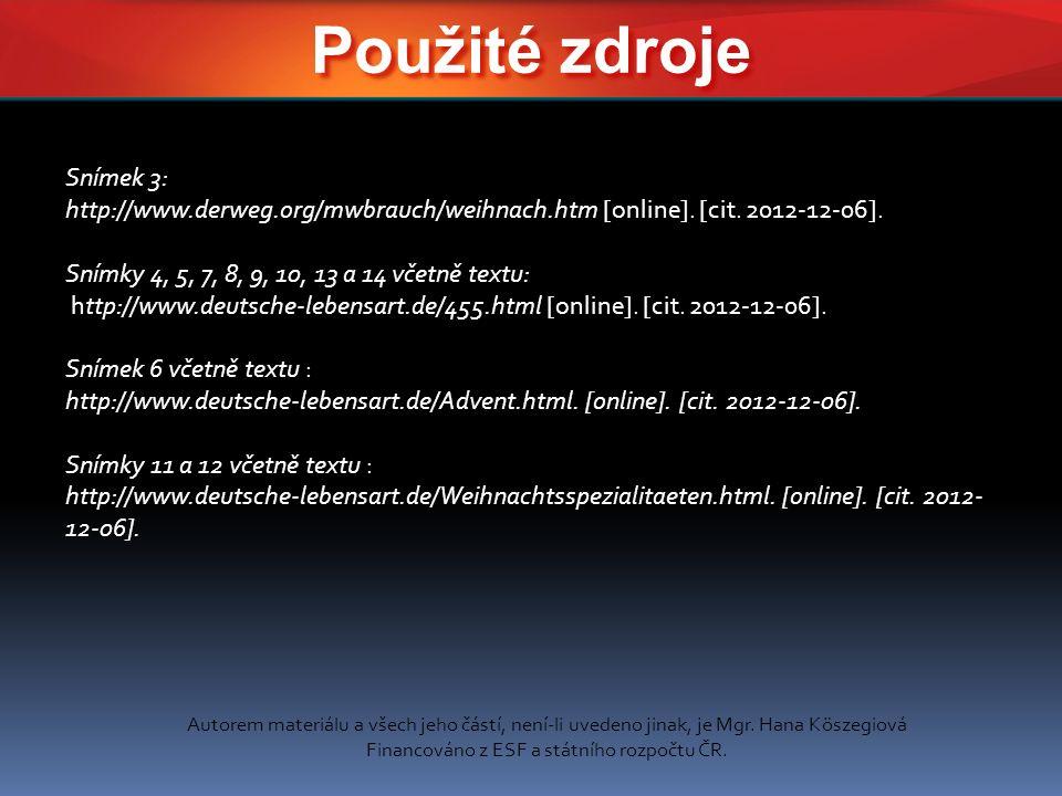 Snímek 3: http://www.derweg.org/mwbrauch/weihnach.htm [online].