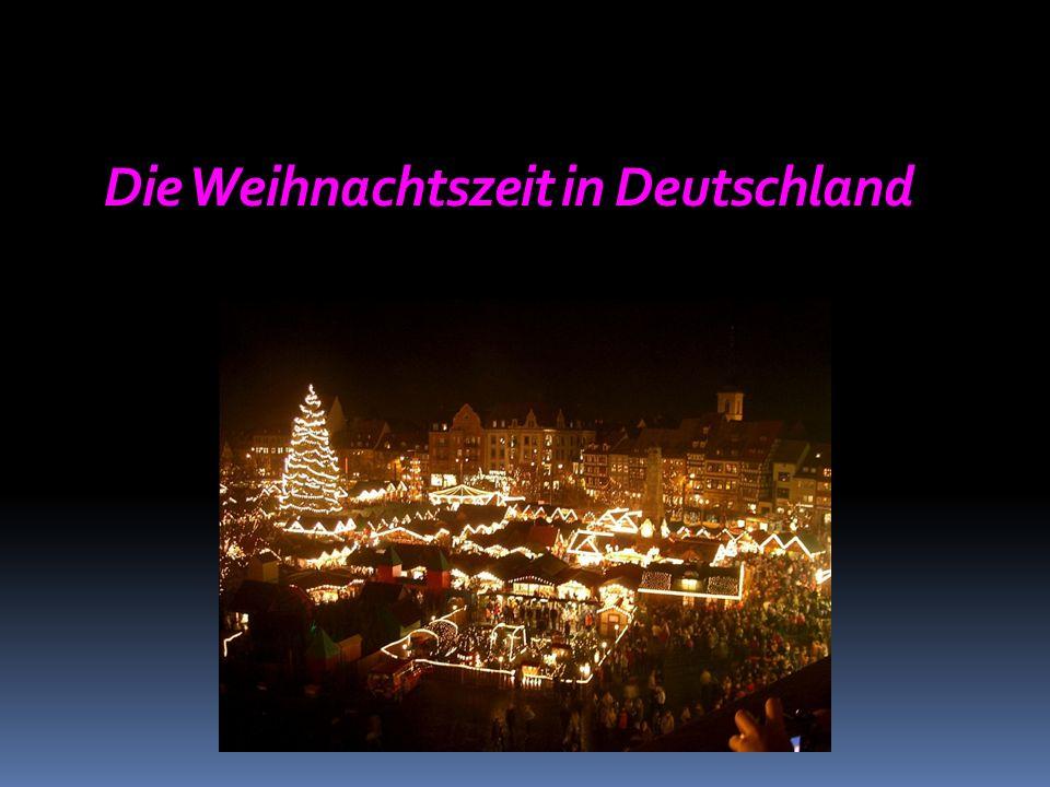 Die Weihnachtszeit in Deutschland