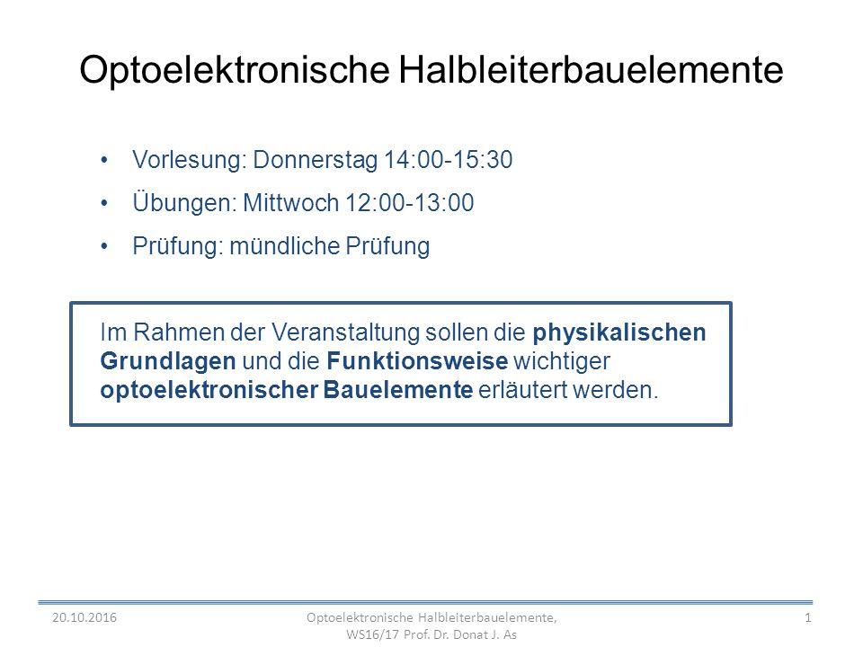 Optoelektronische Halbleiterbauelemente, WS16/17 Prof.