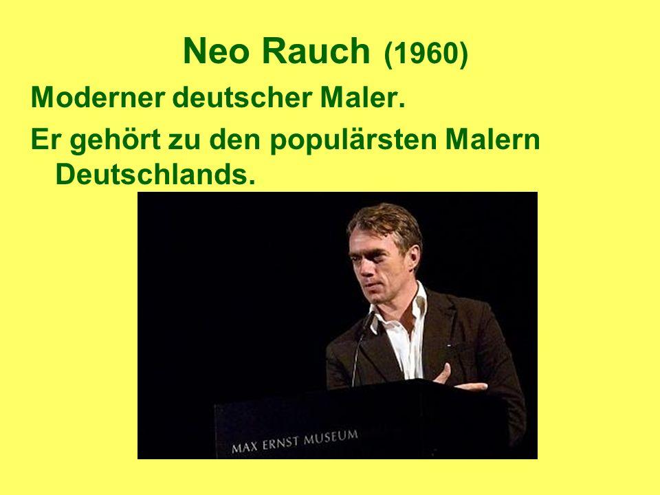 Neo Rauch (1960) Moderner deutscher Maler. Er gehört zu den populärsten Malern Deutschlands.