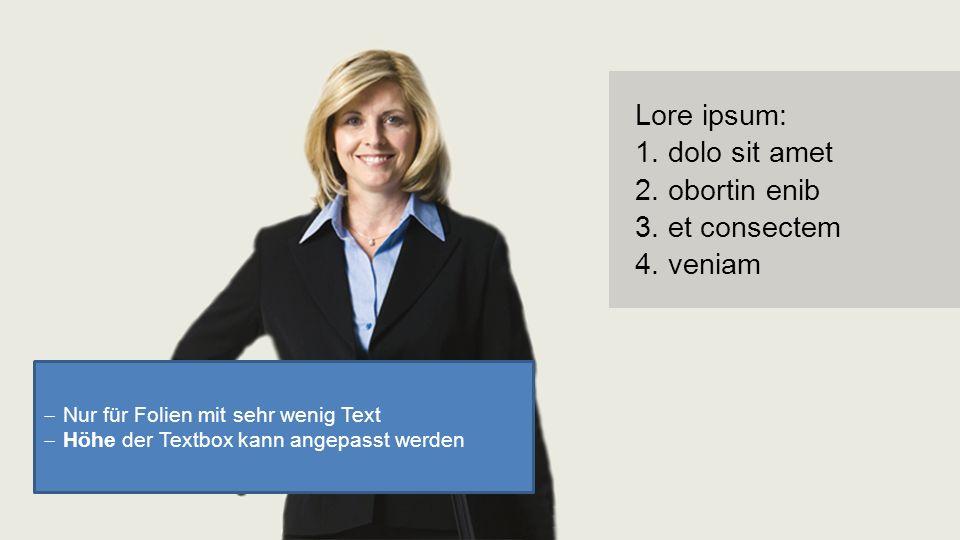 Lore ipsum: 1. dolo sit amet 2. obortin enib 3. et consectem 4.