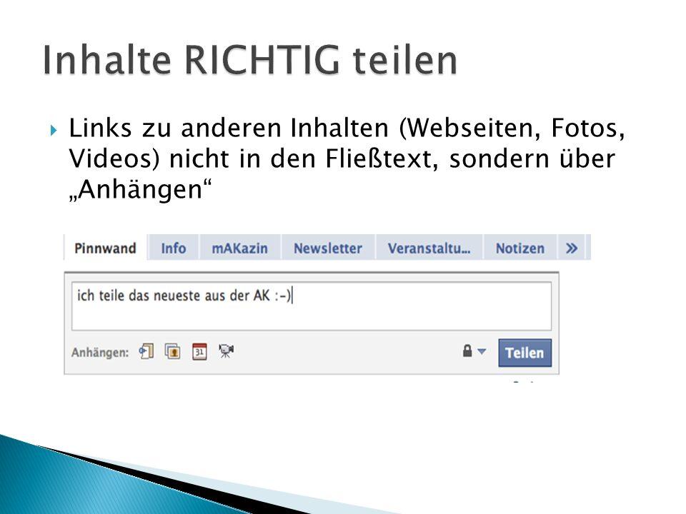 """ Links zu anderen Inhalten (Webseiten, Fotos, Videos) nicht in den Fließtext, sondern über """"Anhängen"""