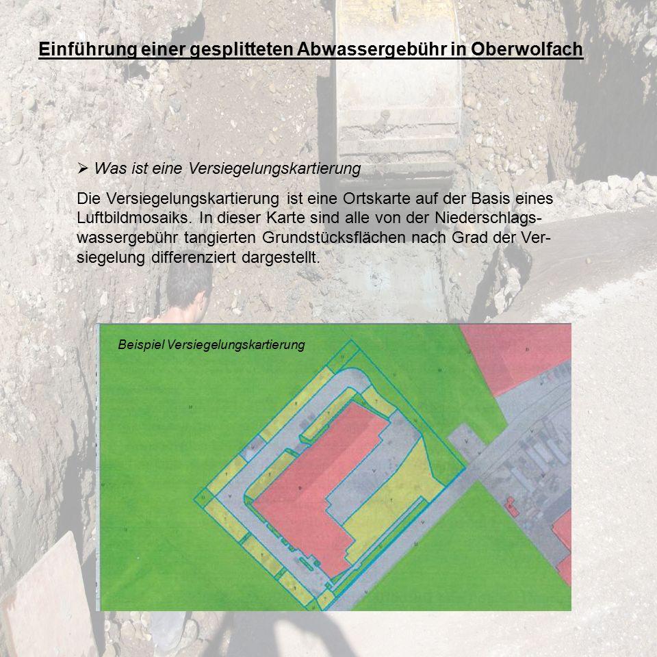 Einführung einer gesplitteten Abwassergebühr in Oberwolfach  Was ist eine Versiegelungskartierung Die Versiegelungskartierung ist eine Ortskarte auf der Basis eines Luftbildmosaiks.