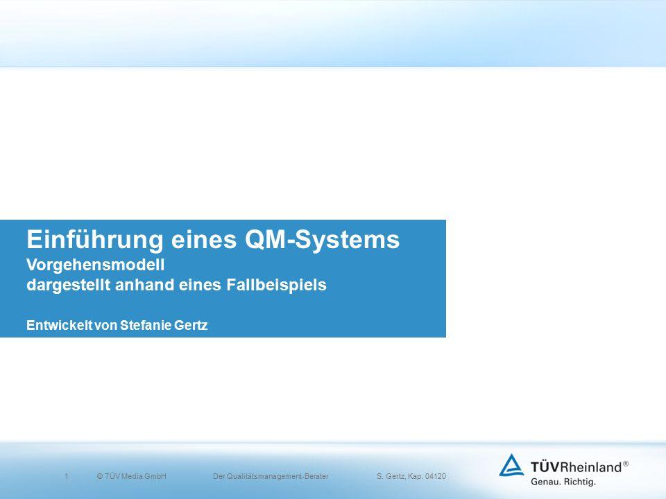 1© TÜV Media GmbH Der Qualitätsmanagement-Berater S.