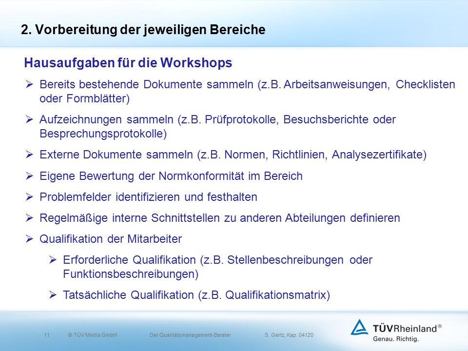 11© TÜV Media GmbH Der Qualitätsmanagement-Berater S.