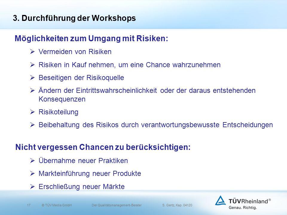 17© TÜV Media GmbH Der Qualitätsmanagement-Berater S.