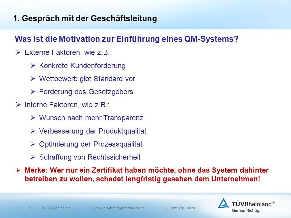 3© TÜV Media GmbH Der Qualitätsmanagement-Berater S.