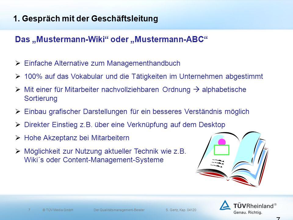 7© TÜV Media GmbH Der Qualitätsmanagement-Berater S.