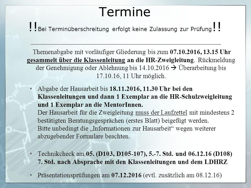 Termine !. Bei Terminüberschreitung erfolgt keine Zulassung zur Prüfung !.