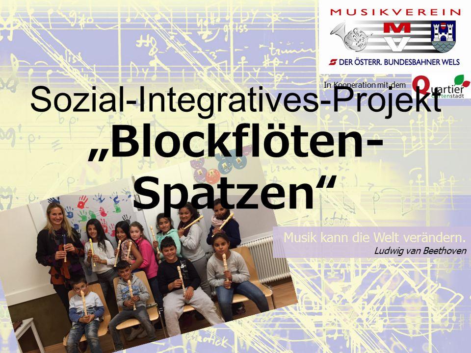 """In Kooperation mit dem Sozial-Integratives-Projekt """"Blockflöten- Spatzen Musik kann die Welt verändern."""
