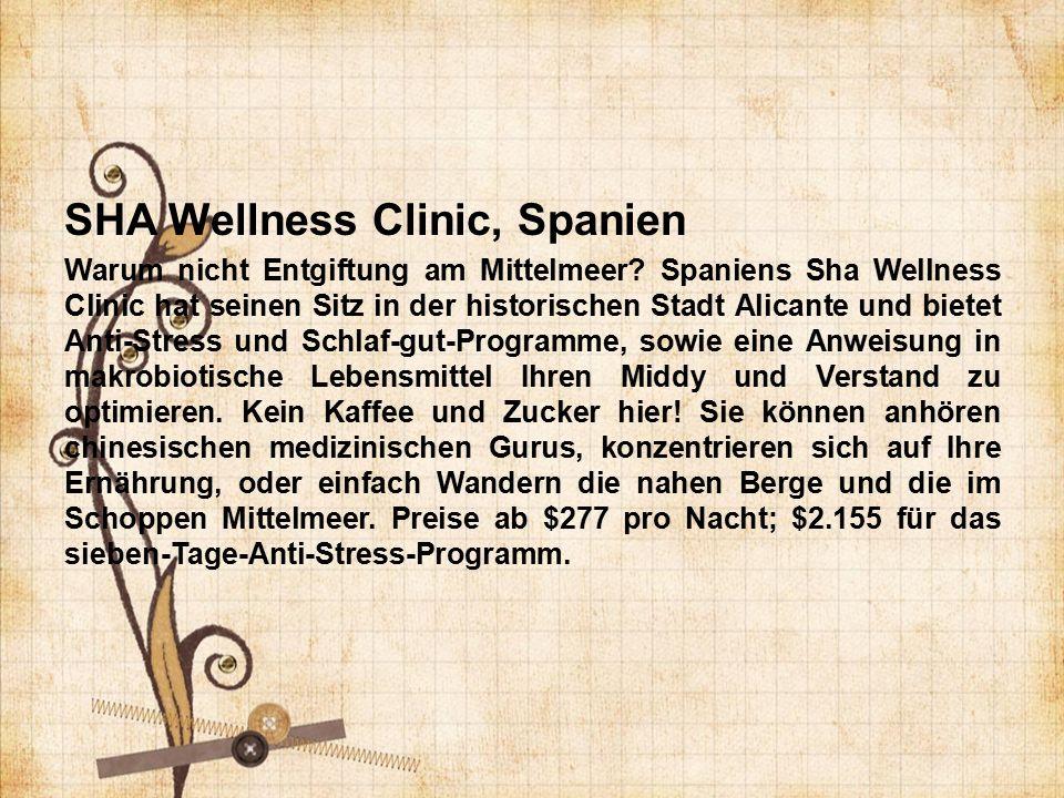 SHA Wellness Clinic, Spanien Warum nicht Entgiftung am Mittelmeer.