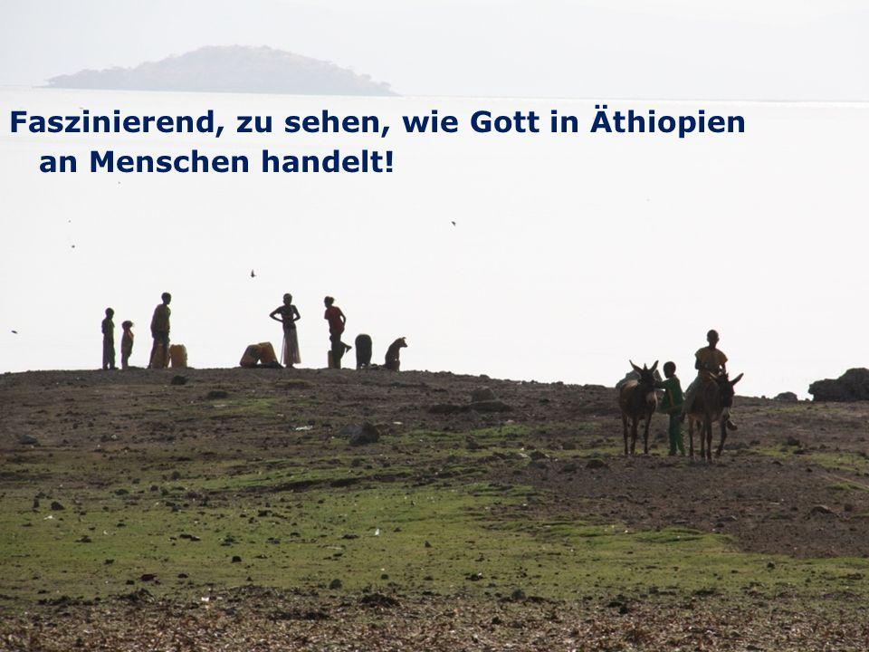 21 We are one EJW-Weltdienst Jahresaktion 2016-2017 Äthiopien: Hilfe für Straßenkinder und Seed Money Fritz Leng Faszinierend, zu sehen, wie Gott in Äthiopien an Menschen handelt!
