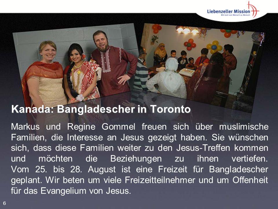 Kanada: Bangladescher in Toronto Markus und Regine Gommel freuen sich über muslimische Familien, die Interesse an Jesus gezeigt haben.