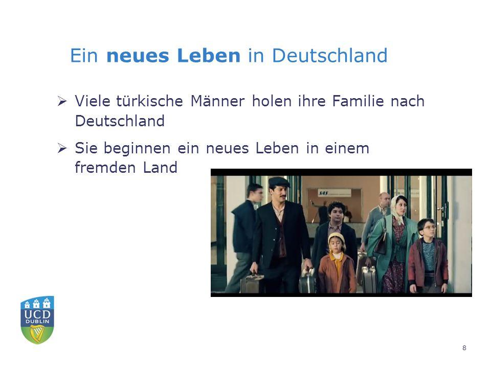 Ein neues Leben in Deutschland  Viele türkische Männer holen ihre Familie nach Deutschland  Sie beginnen ein neues Leben in einem fremden Land 8