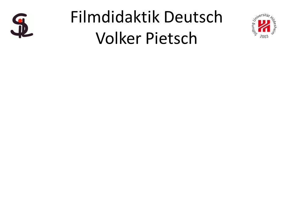 Filmdidaktik Deutsch Volker Pietsch