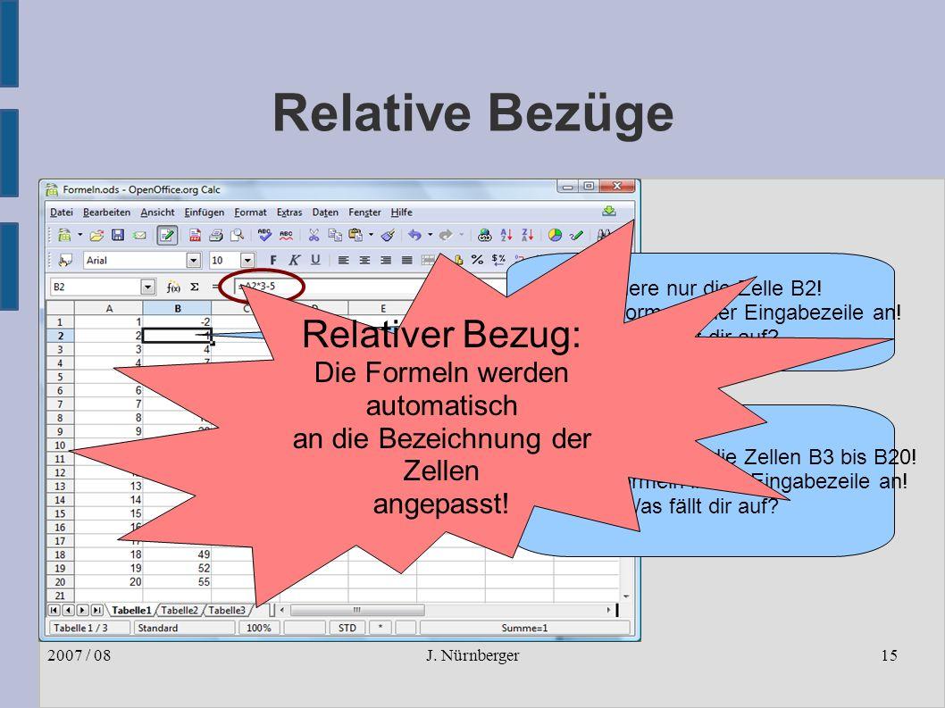 J. Nürnberger2007 / 0815 Relative Bezüge Markiere nur die Zelle B2.