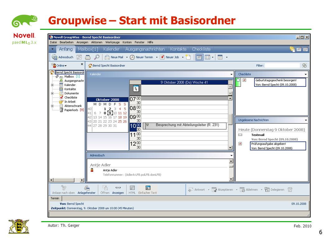 paed M L ® 3.x Feb Autor: Th. Geiger 6 Groupwise – Start mit Basisordner