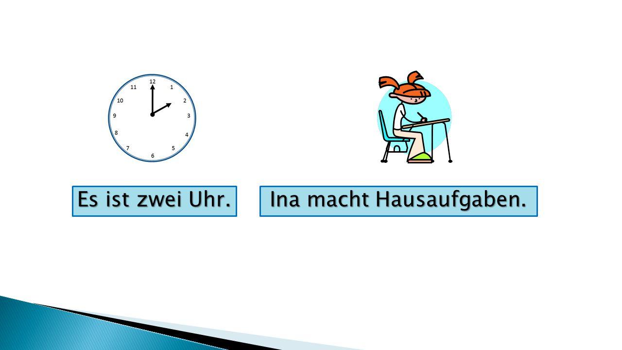 Ina macht Hausaufgaben. Es ist zwei Uhr.