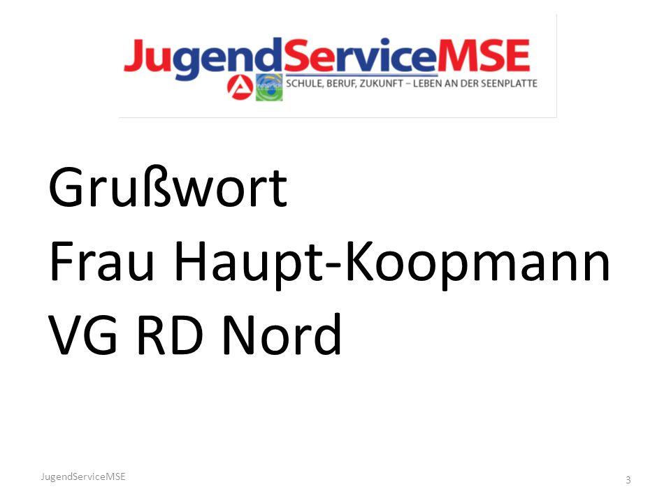 JugendServiceMSE 3 Grußwort Frau Haupt-Koopmann VG RD Nord