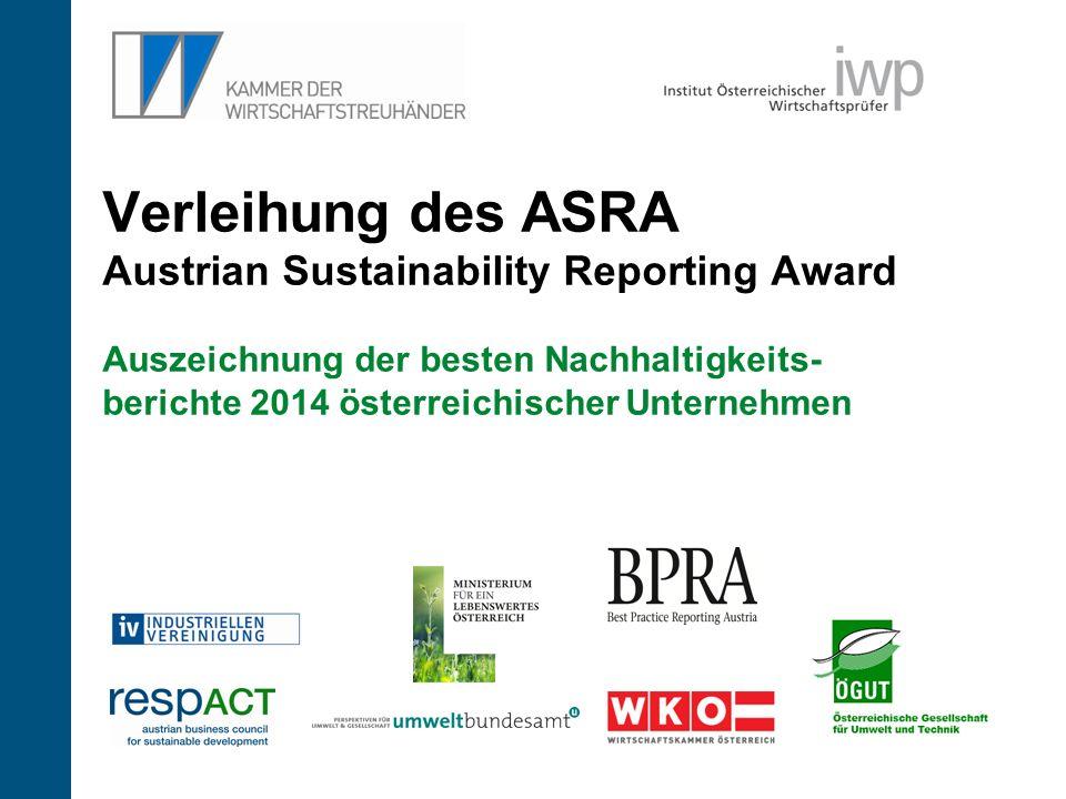 7 Verleihung des ASRA Austrian Sustainability Reporting Award Auszeichnung der besten Nachhaltigkeits- berichte 2014 österreichischer Unternehmen