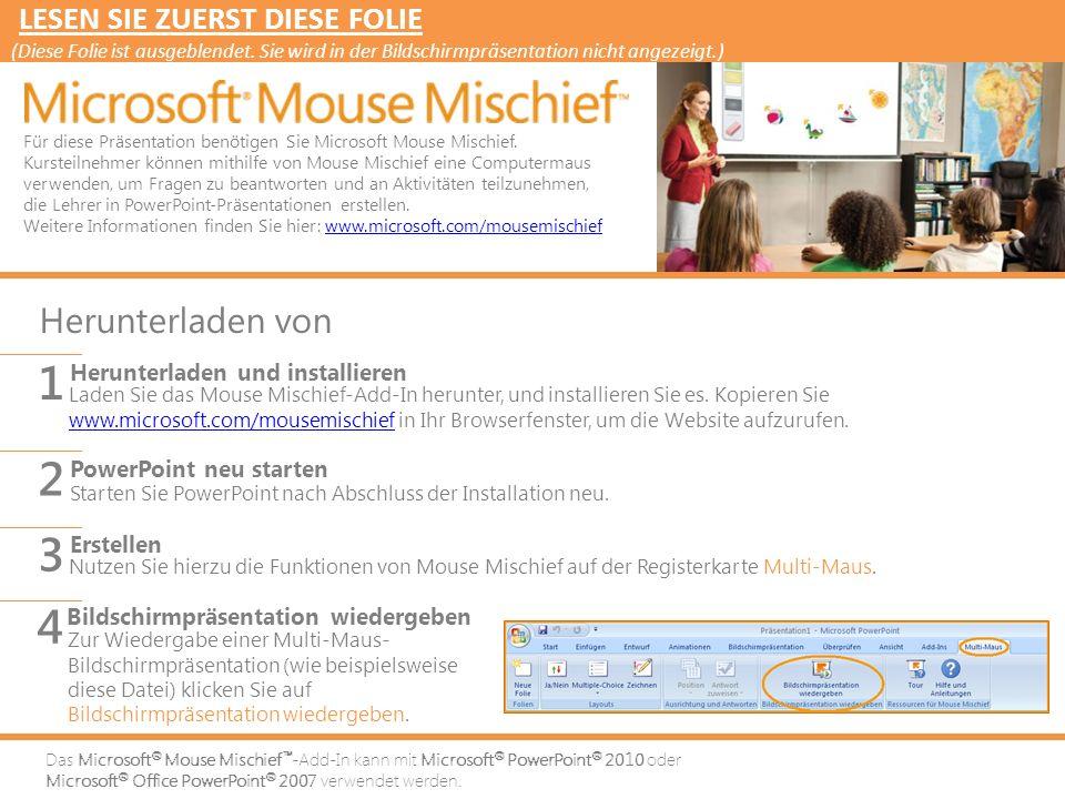 Das Microsoft ® Mouse Mischief ™ -Add-In kann mit Microsoft ® PowerPoint ® 2010 oder Microsoft ® Office PowerPoint ® 2007 verwendet werden.