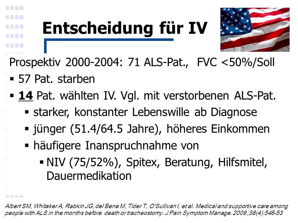 Entscheidung für IV Prospektiv 2000-2004: 71 ALS-Pat., FVC <50%/Soll  57 Pat.