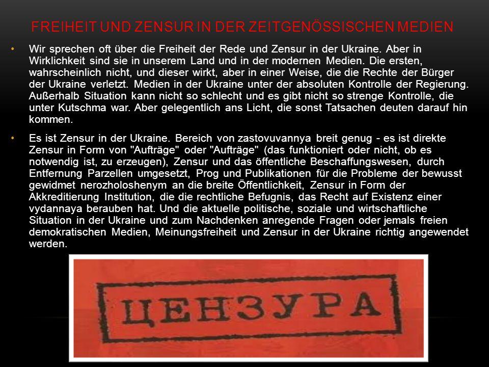 FREIHEIT UND ZENSUR IN DER ZEITGENÖSSISCHEN MEDIEN Wir sprechen oft über die Freiheit der Rede und Zensur in der Ukraine.