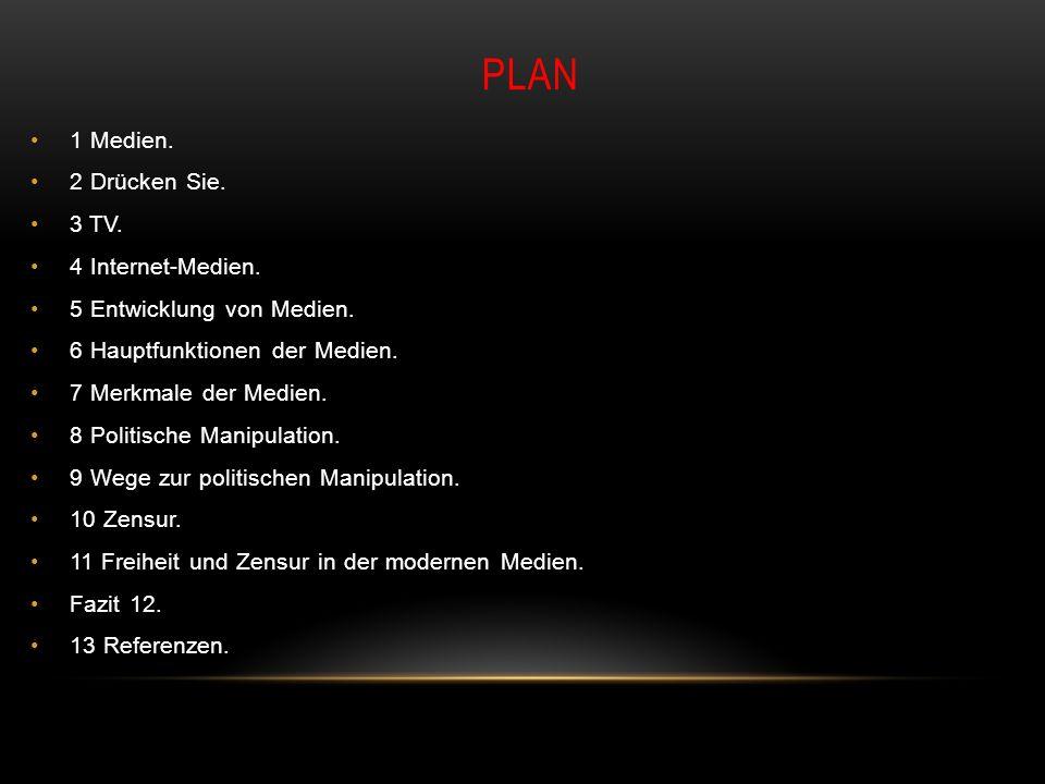 PLAN 1 Medien. 2 Drücken Sie. 3 TV. 4 Internet-Medien.