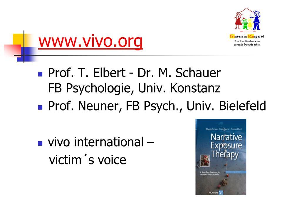 www.vivo.org Prof. T. Elbert - Dr. M. Schauer FB Psychologie, Univ.